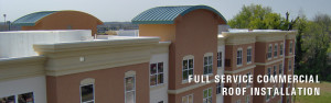 Full Service Commercial Roof Installation Chattanooga